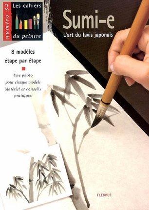 sumi i l 39 art du lavis japonais livre sur les diff rentes. Black Bedroom Furniture Sets. Home Design Ideas